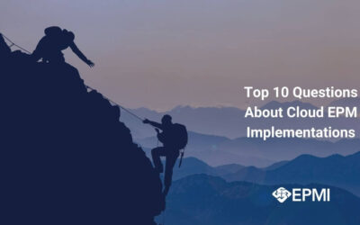 Top 10 Questions About Cloud EPM Implementations